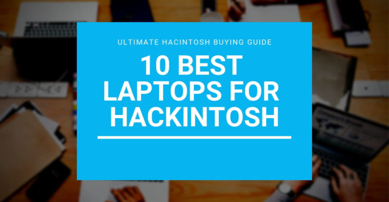 Best laptops for hackintosh