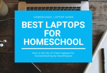 BEST LAPTOPS FOR HOMESCHOOL