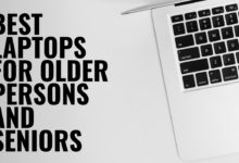 BEST Laptops for older persons and seniors