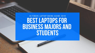 BEST LAPTOPS FOR BUSINESS MAJORS AND STUDENTS